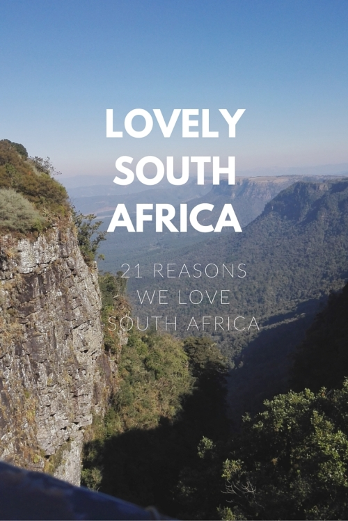 LOVEly South Africa 21 reason we love South Africa